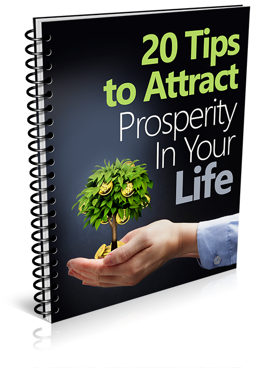 20 Tips to Attract Prosperity